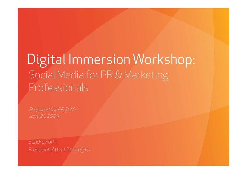 Digital Immersion Workshop for PRSA