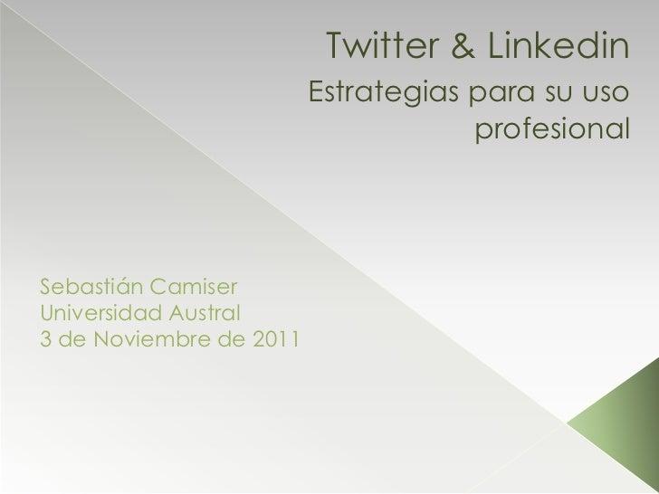Twitter & Linkedin                         Estrategias para su uso                                     profesionalSebastiá...
