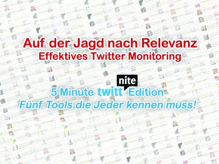 """Twittnite 5 Minute Standup """"Twitter Monitoring"""""""