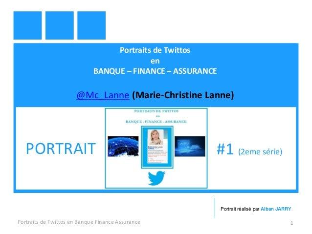 Portraits de Twittos  en  BANQUE – FINANCE – ASSURANCE  @Mc_Lanne (Marie-Christine Lanne)  Portraits de Twittos en Banque ...