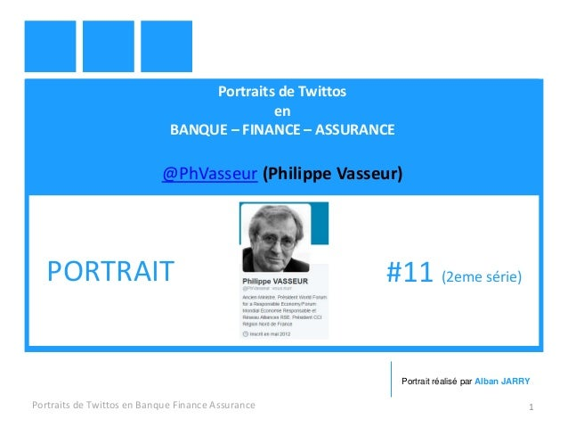 Portraits de Twittos en BANQUE – FINANCE – ASSURANCE @PhVasseur (Philippe Vasseur) Portraits de Twittos en Banque Finance ...