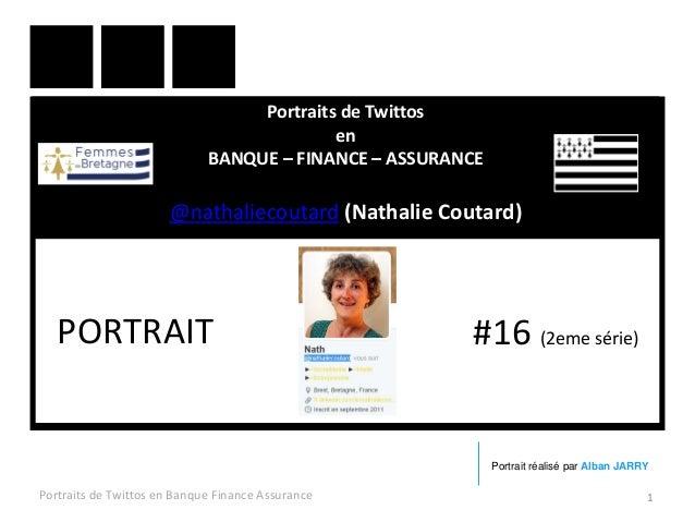 Portraits de Twittos en BANQUE – FINANCE – ASSURANCE @nathaliecoutard (Nathalie Coutard) Portraits de Twittos en Banque Fi...