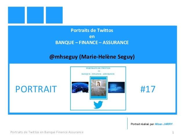 Portraits de Twittos en BANQUE – FINANCE – ASSURANCE @mhseguy (Marie-Helène Seguy) Portraits de Twittos en Banque Finance ...