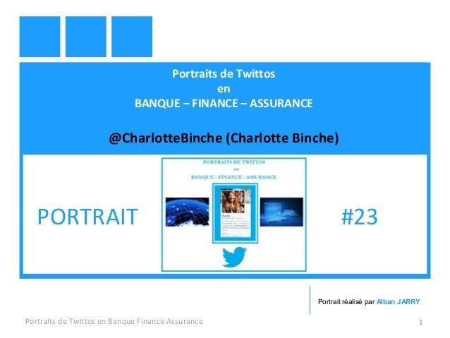Portraits de Twittos en BANQUE – FINANCE – ASSURANCE @CharlotteBinche (Charlotte Binche) Portraits de Twittos en Banque Fi...