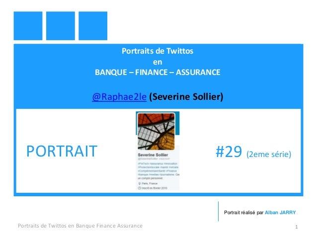 Portraits de Twittos en BANQUE – FINANCE – ASSURANCE @Raphae2le (Severine Sollier) Portraits de Twittos en Banque Finance ...