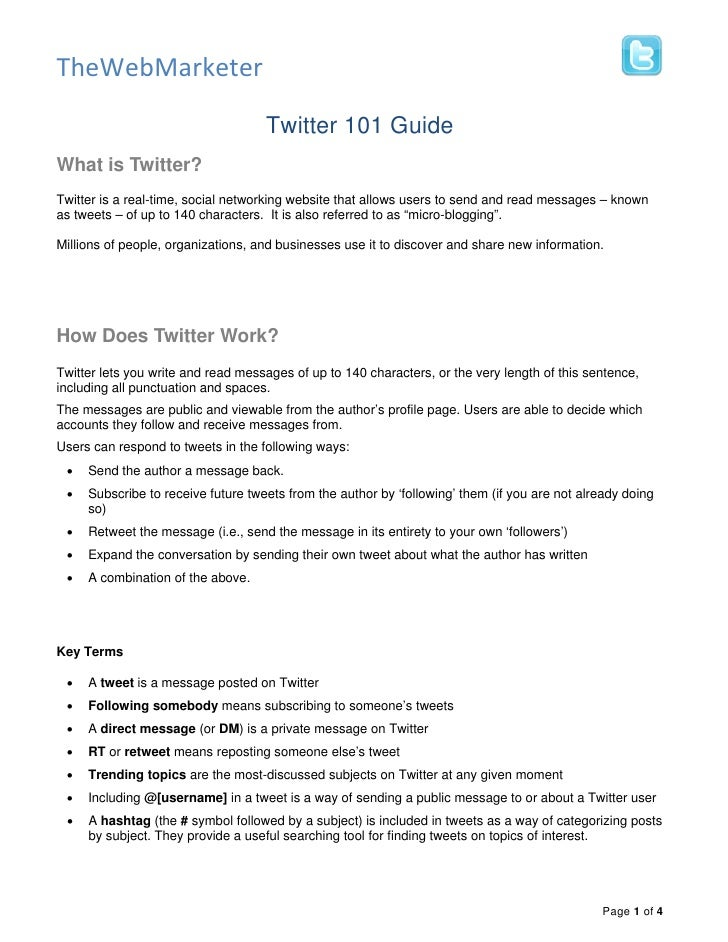 TheWebMarketer                                    Twitter 101 GuideWhat is Twitter?Twitter is a real-time, social networki...