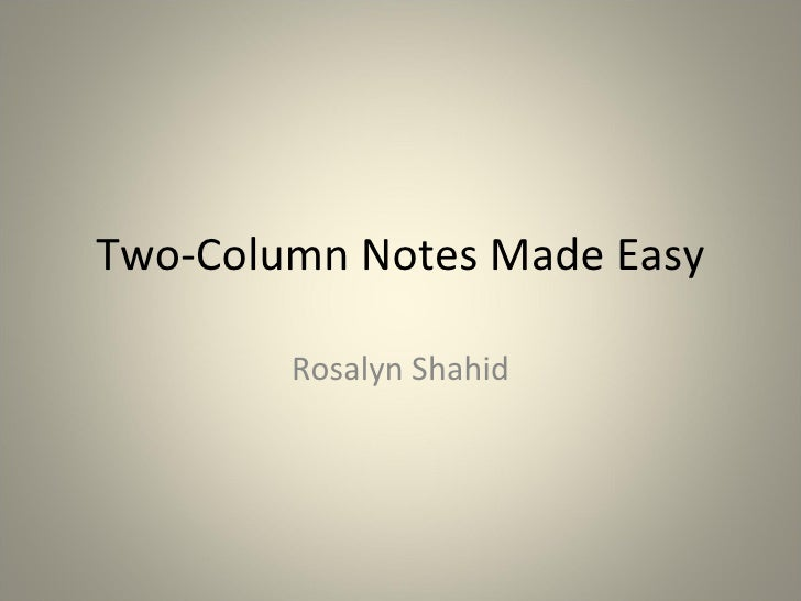 Two-Column Notes Made Easy Rosalyn Shahid