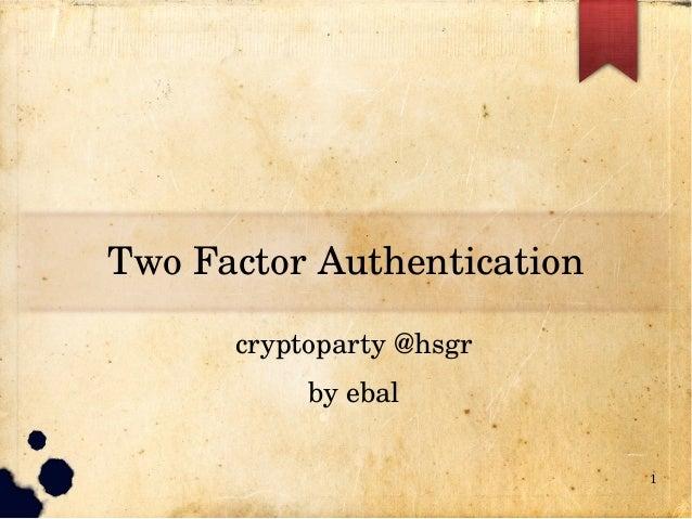 TwoFactorAuthentication cryptoparty@hsgr byebal 1