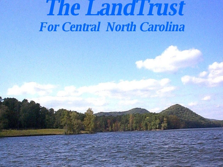 LandTrust for Central NC - Two Rivers Seminar