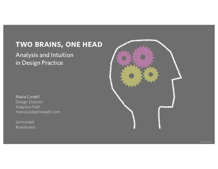 Two Brains, One Head: Analysis and Intuition in Design Practice