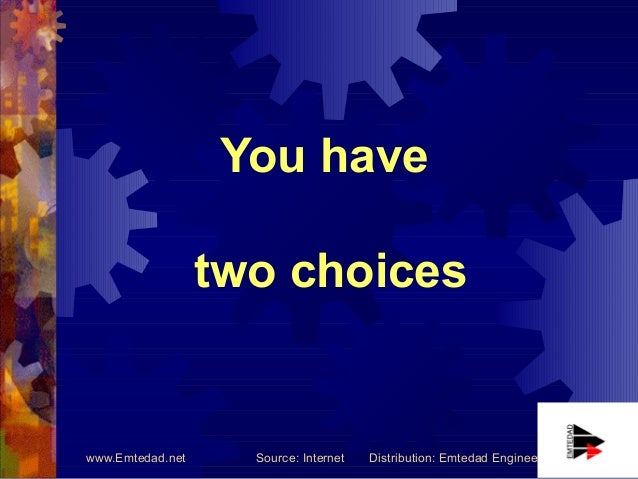 Two choices of life