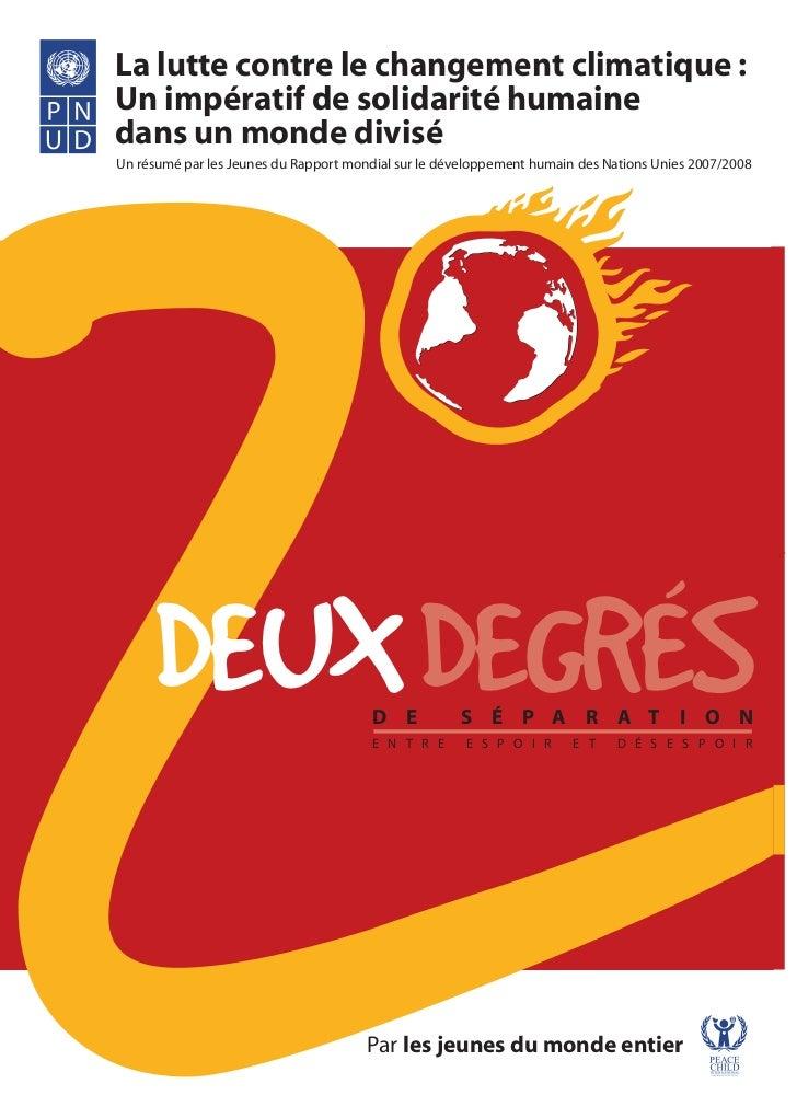 La lutte contre le changement climatique :Un impératif de solidarité humainedans un monde diviséUn résumé par les Jeunes d...