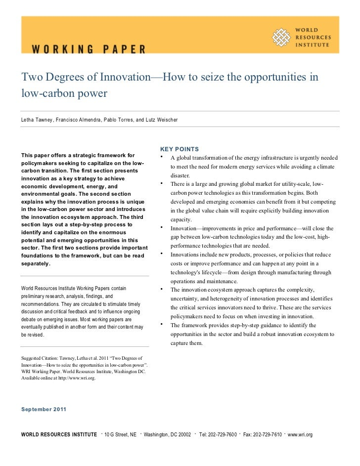 Two Degrees of Innovation—How to seize the opportunities inlow-carbon powerLetha Tawney, Francisco Almendra, Pablo Torres,...