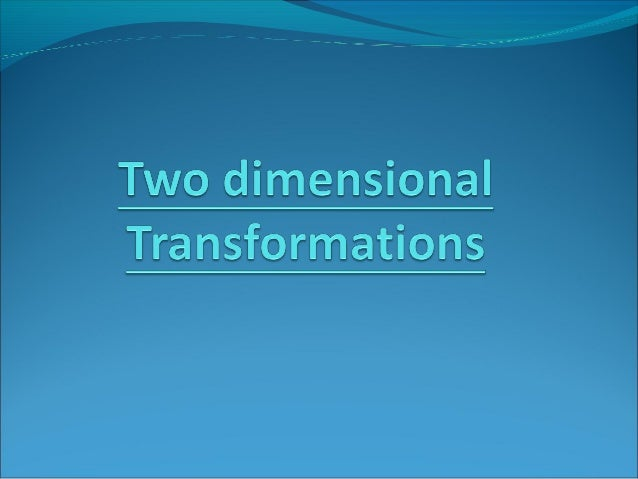 Two dimentional transform