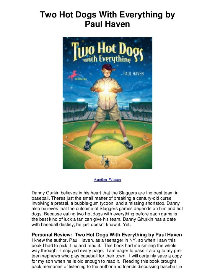 Two hot dogs with everything by paul haven   a great book from a great author!