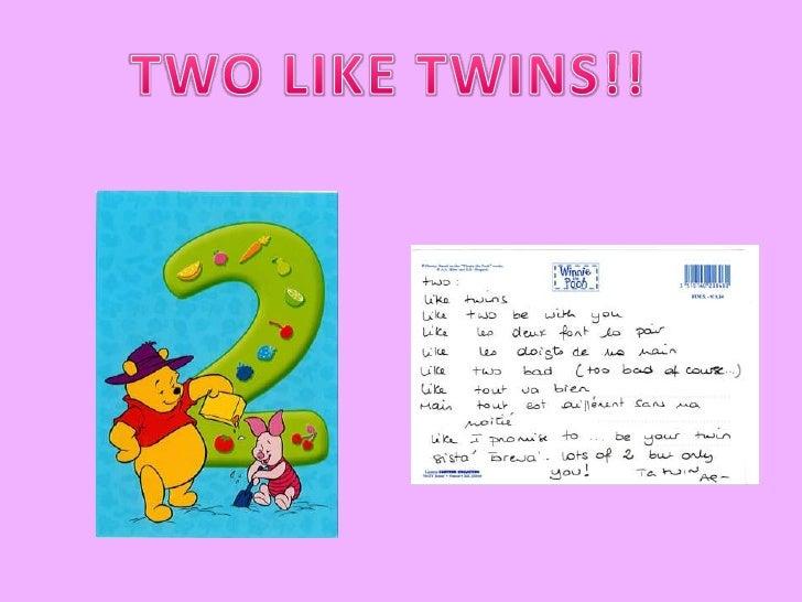 TWO LIKE TWINS!!<br />
