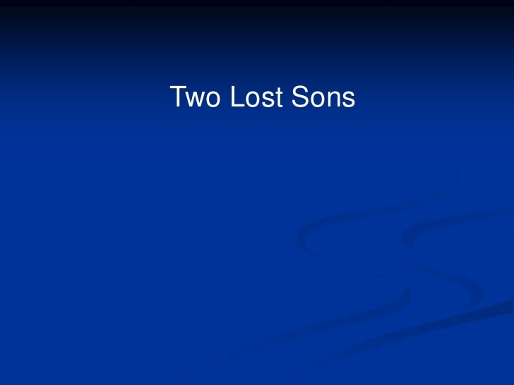 Two lost sons