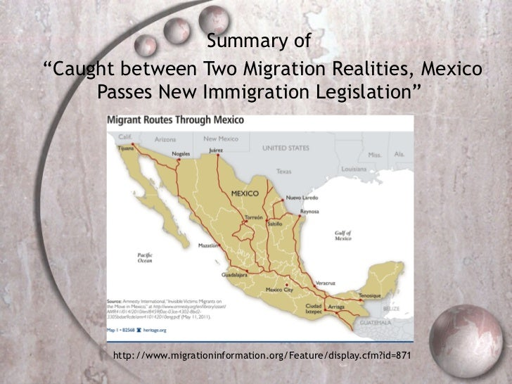 """Summary of  """"Caught between Two Migration Realities, Mexico Passes New Immigration Legislation""""  http://www.migrationinfor..."""