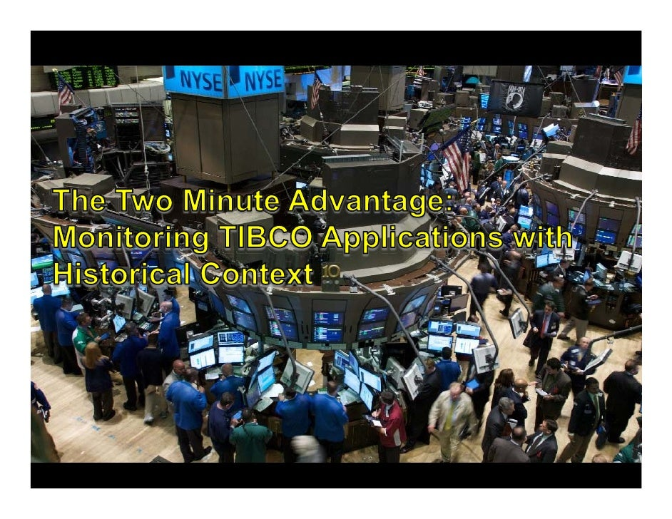 Two Minute Advantage - Monitoring TIBCO Middleware