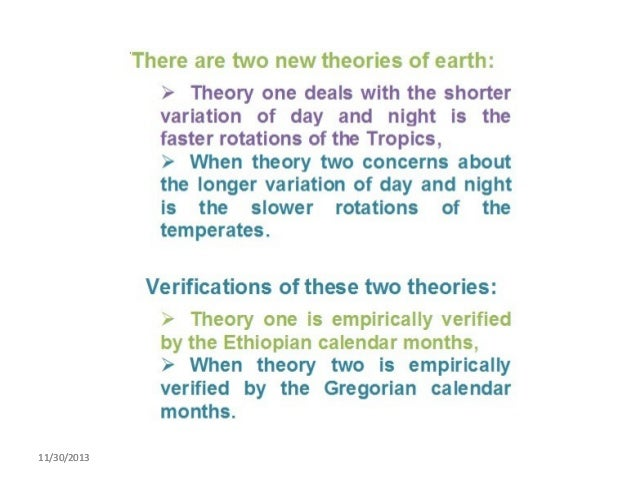 Two new theories of earth or globe