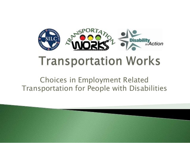Choices in Employment Related Transportation for People with Disabilities