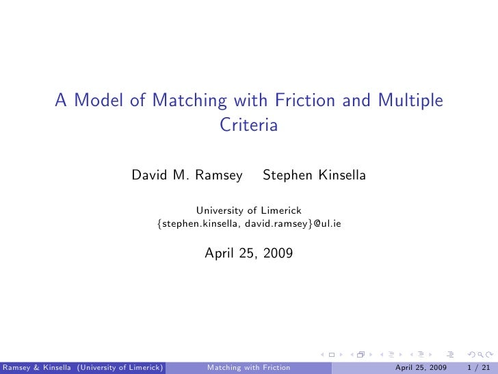 A Model of Matching with Friction and Multiple                                Criteria                                   D...