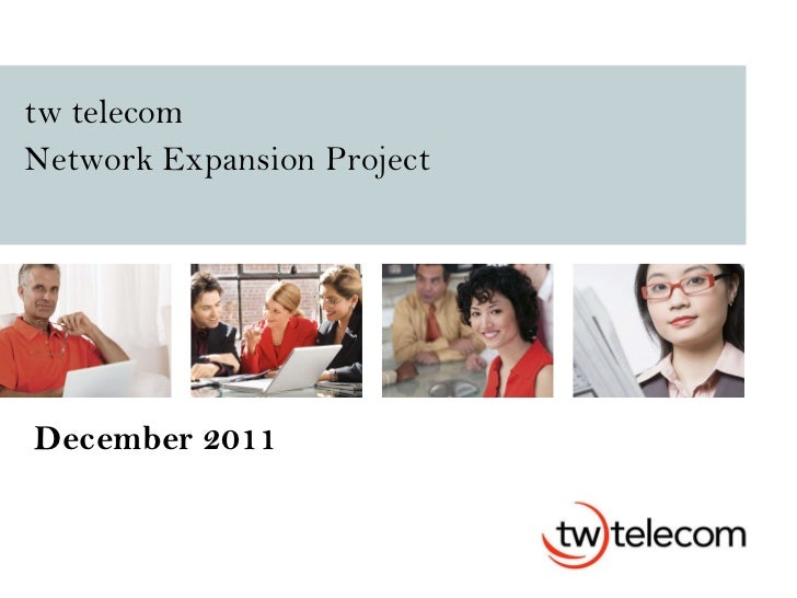 tw telecom Network Expansion Project   December 2011