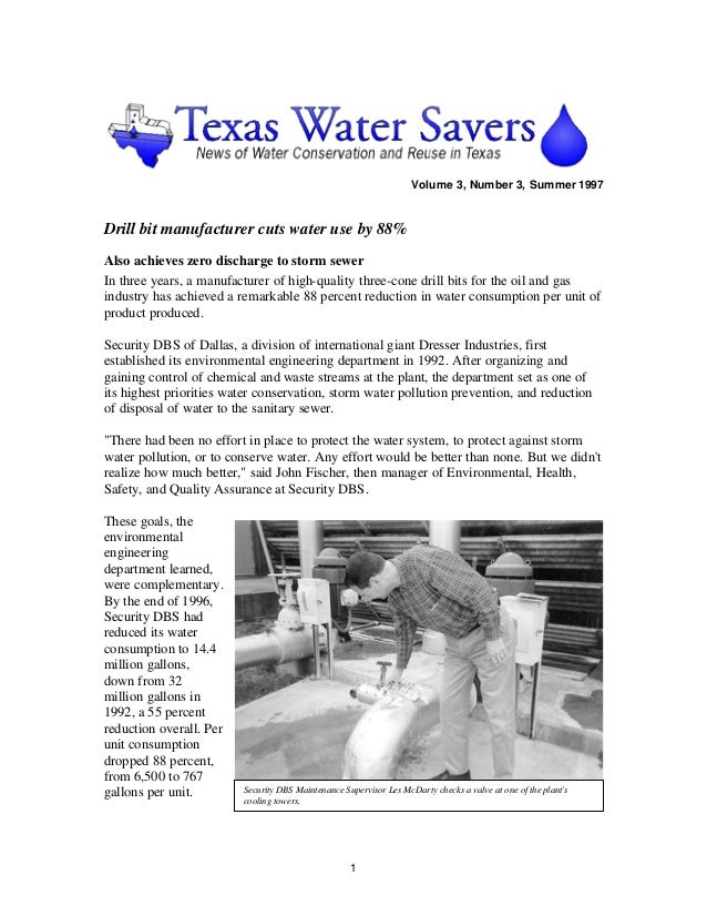 Volume 3, Number 3, Summer 1997Drill bit manufacturer cuts water use by 88%Also achieves zero discharge to storm sewerIn t...