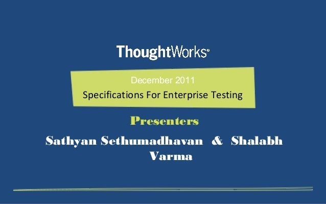 Specifications for Enterprise Testing