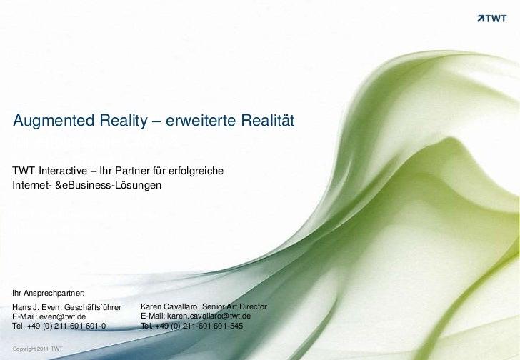 TWT Interactive – Ihr Partner für erfolgreiche CMS- & Internet Portal-Lösungen<br />Augmented Reality – erweiterte Realitä...