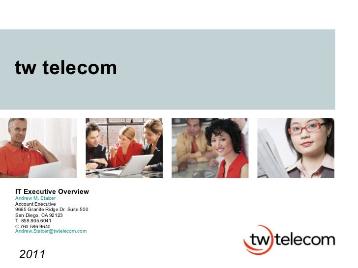 Twtelecom.Detailed.It.Exec Overview2011 Staicer