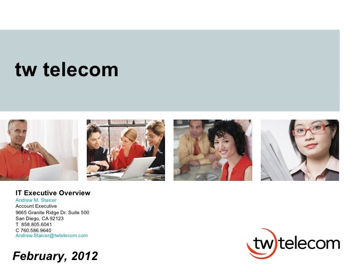 Twtelecom.Detailed.It.Exec Overview2012 Staicer