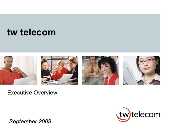 tw telecom Executive Overview September 2009