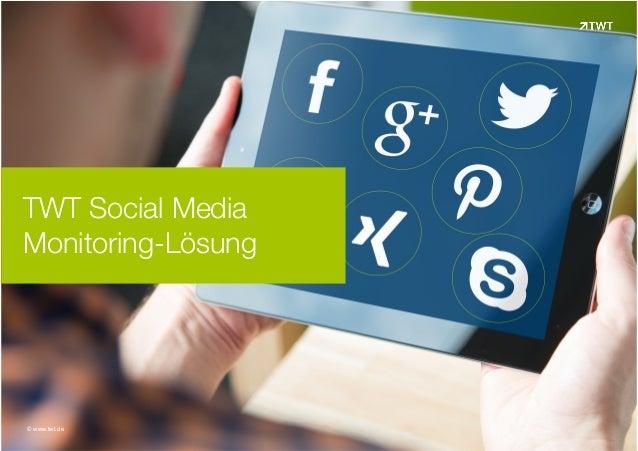 TWT Social Media Monitoring-Lösung © www.twt.de