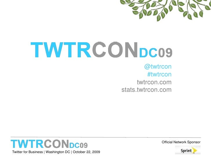 TWTRCON DC 09 Recruiting