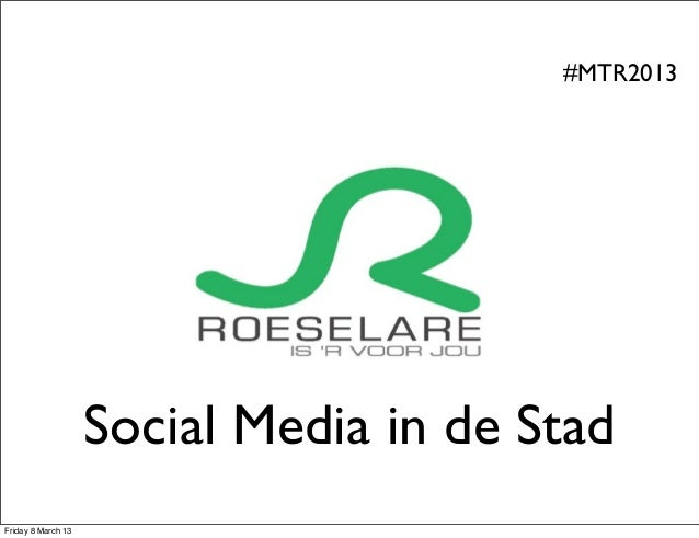 Social media in Stad Roeselare. Yes, we can.