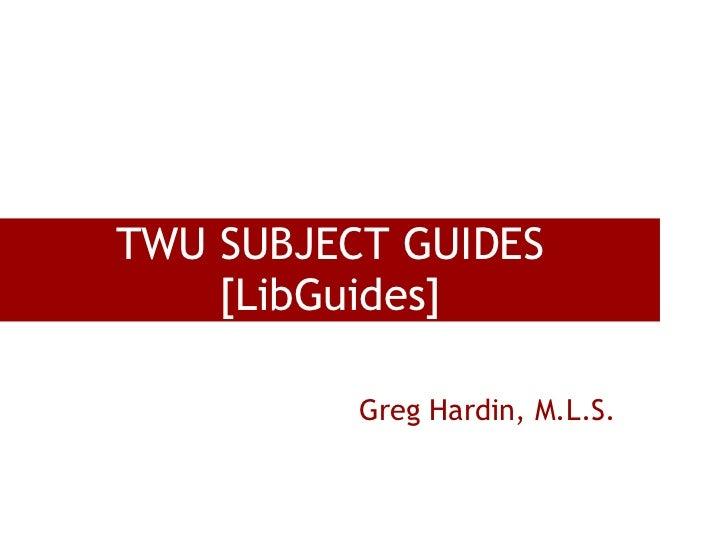 Twu Subject LibGuides