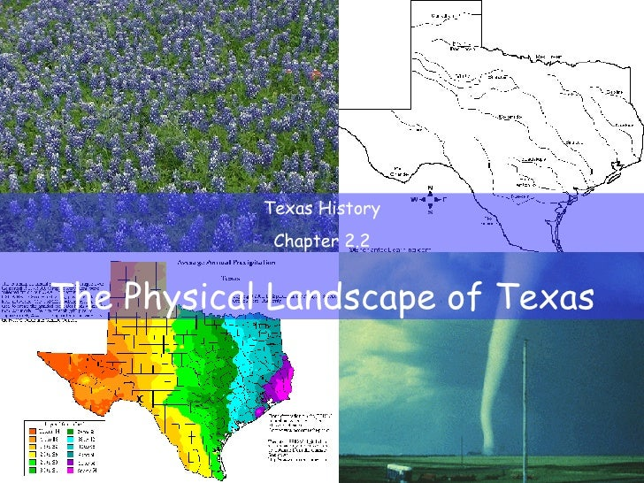 Texas History Chapter 2.2 The Physical Landscape of Texas