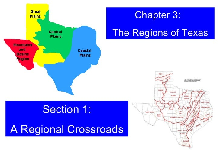 Chapter 3:  The Regions of Texas Section 1: A Regional Crossroads