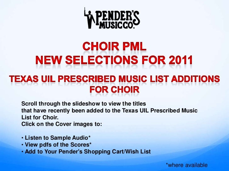 Scroll through the slideshow to view the titlesthat have recently been added to the Texas UIL Prescribed MusicList for Cho...