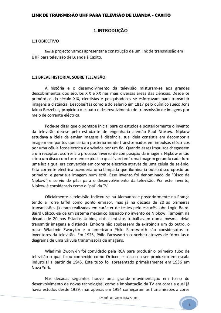 LINK DE TRANSMISSÃO UHF PARA TELEVISÃO DE LUANDA - CAXITO                                 1.INTRODUÇÃO1.1 OBJECTIVO       ...