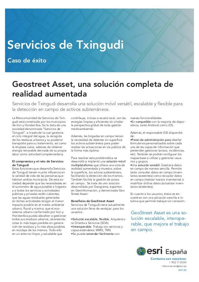 Geostreet Asset, una solución completa de realidad aumentada Servicios de Txingudi desarrolla una solución móvil versátil,...