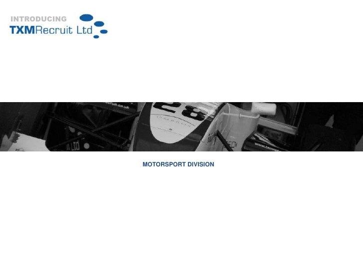 INTRODUCING<br />MOTORSPORT DIVISION<br />