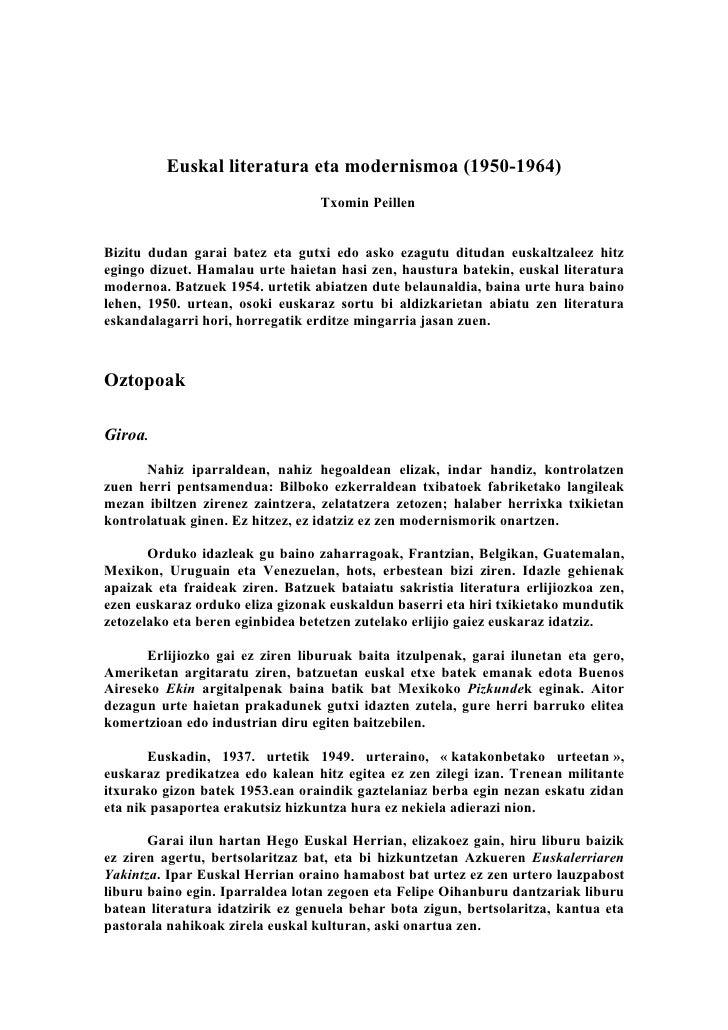 Euskal literatura eta modernismoa (1950-1964)                                  Txomin PeillenBizitu dudan garai batez eta ...
