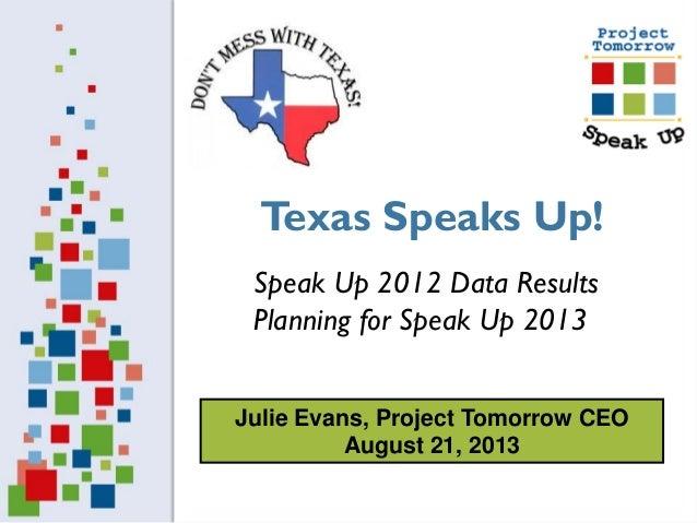 Texas 2013 Speak Up Promo