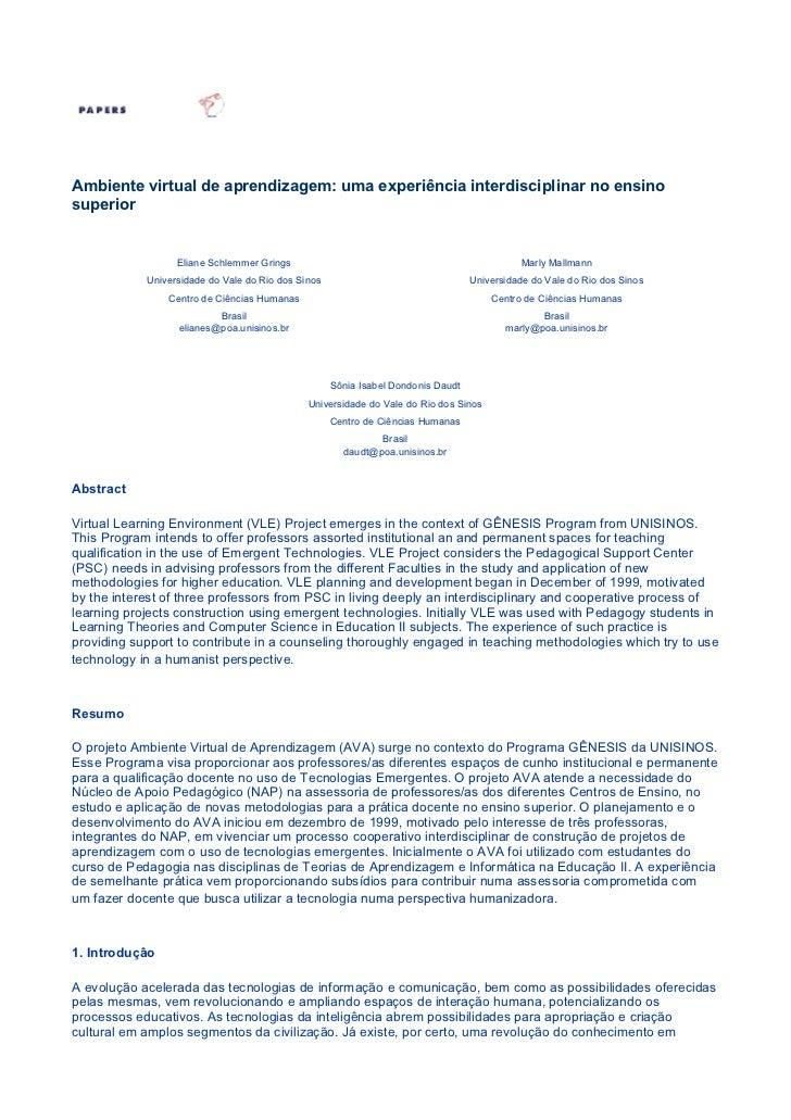 Ambiente virtual de aprendizagem: uma experiência interdisciplinar no ensinosuperior                  Eliane Schlemmer Gri...