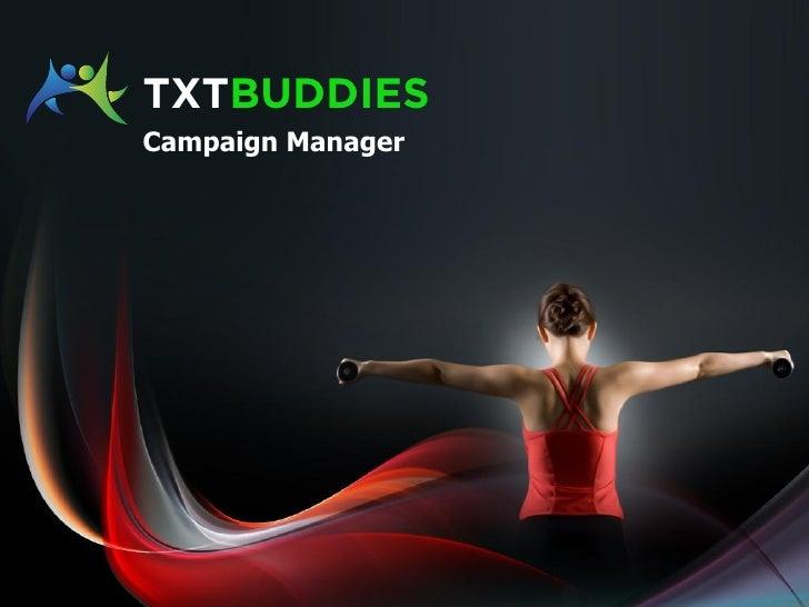 txtbuddies Campaign Manager