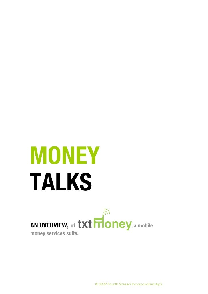 MONEY TALKS AN OVERVIEW, of                             , a mobile money services suite.                             © 200...