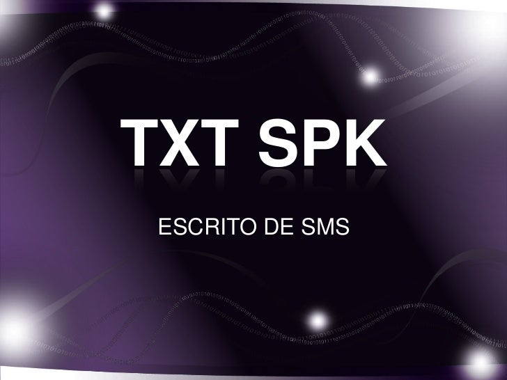 TXT SPKESCRITO DE SMS