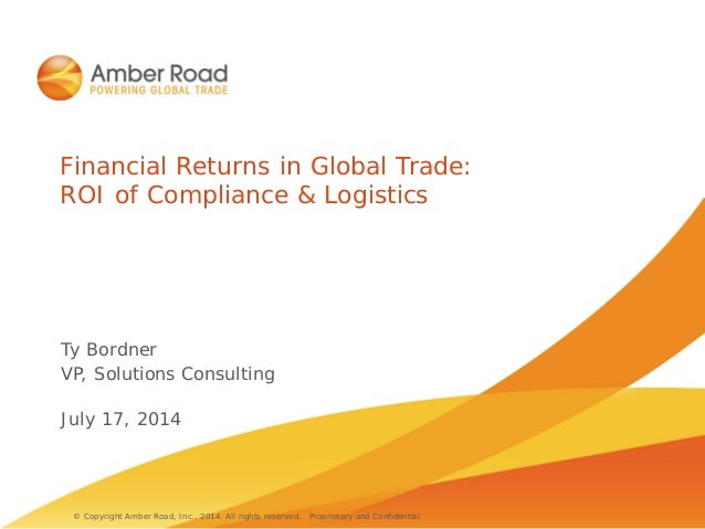 Financial returns in global trade roi of compliance